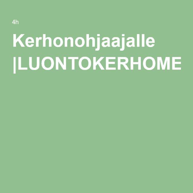 Kerhonohjaajalle |LUONTOKERHOMETSÄKERHOMEDIAKERHO4h
