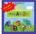 Free Kindle Books - Children's Fiction - Childrens book: From A to ZOO (professor Tiptoes tales) ~ by: Prof. Tiptoe
