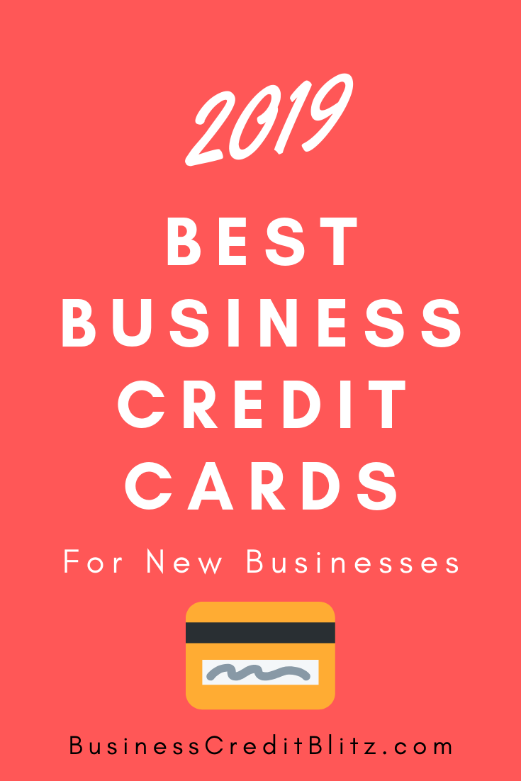 Best Business Credit Cards For New Businesses Business Credit Cards Credit Card Business Finance