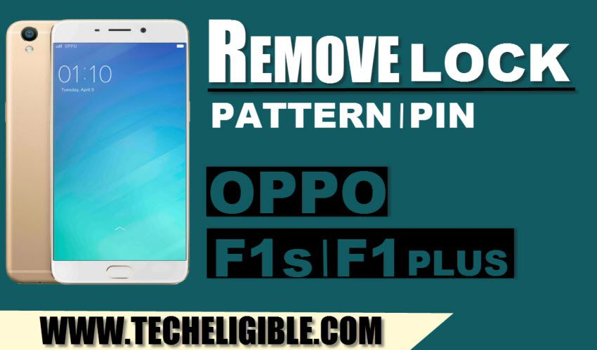 Remove OPPO Pattern Lock, PIN, Password OPPO F1 Plus, F1s