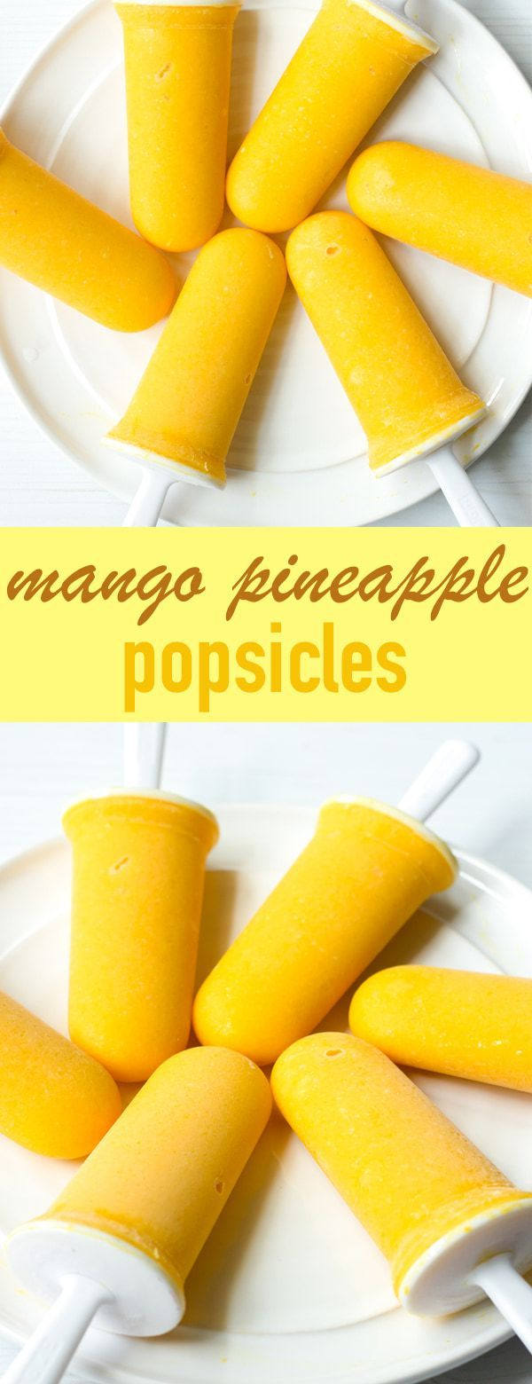 Mango Pineapple Popsicles #homemadepopsicleshealthy