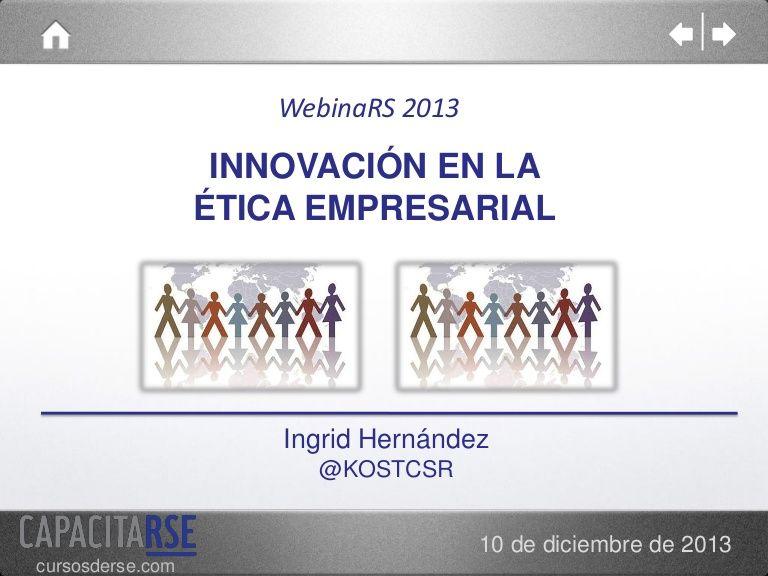 Innovación en la Ética Empresarial by IngridKost via slideshare