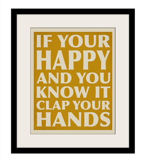 If Your Happy And You Know It Wall Art Poster Print by Ceesanna ...