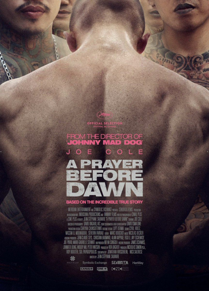 A Prayer Before Dawn By Jean Stephane Sauvaire Cannes2017 Midnight Screenings Poster A Prayer Before Dawn Dawn Movie Movies Online