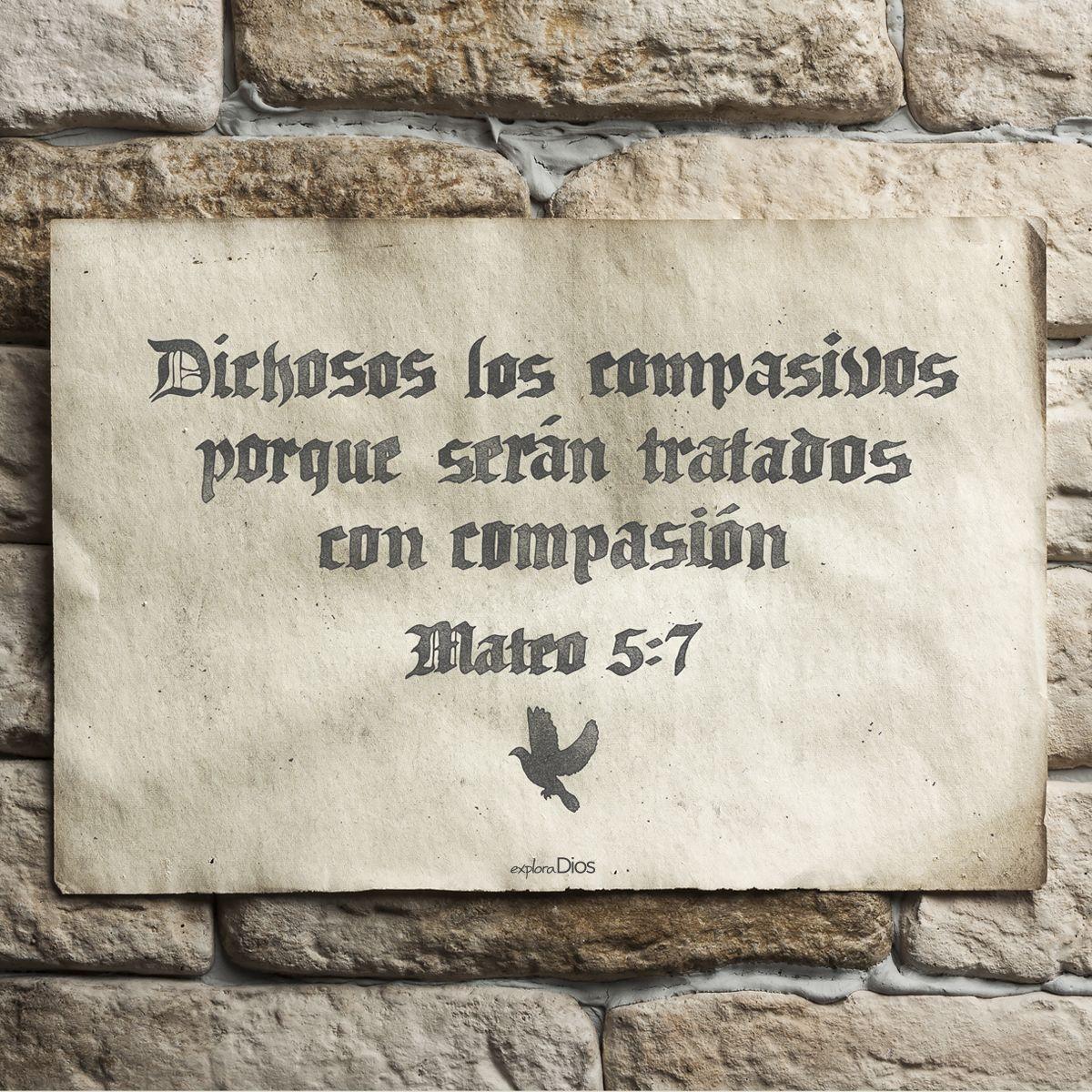 """Versiculos De La Biblia De Animo: """"Dichosos Los Compasivos, Porque Serán Tratados Con"""