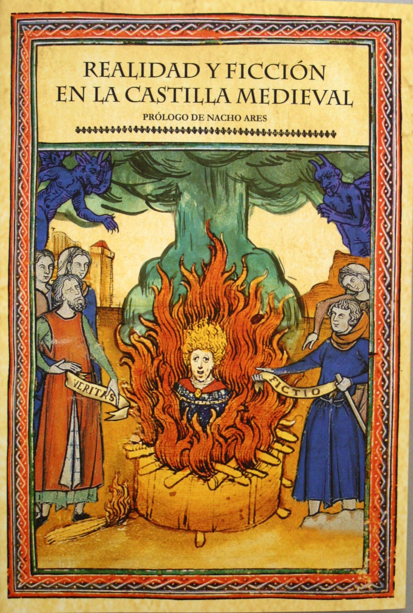 Realidad y ficción en la Castilla medieval / coor. Javier Campelo Bermejo. + info: http://www.medievalistas.es/?q=node/1947