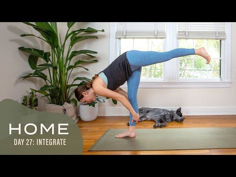 home  day 27  integrate  30 days of yoga with adriene