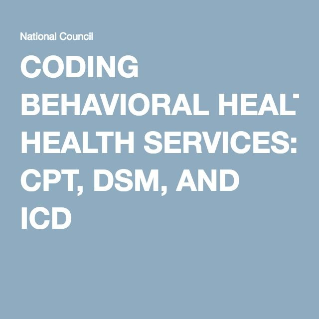 Coding Behavioral Health Services Cpt Dsm And Icd Insurance