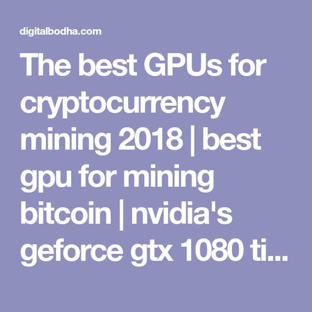 best gpus for cryptocurrency mining