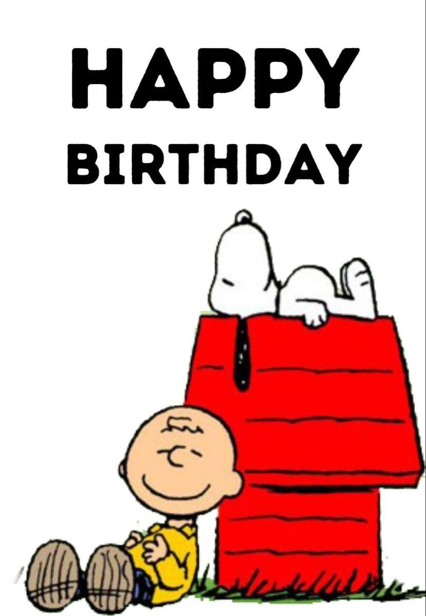 Pin By Lisa Peterson On Peanuts Birthday Birthday Card Printable Snoopy Birthday Free Printable Birthday Cards
