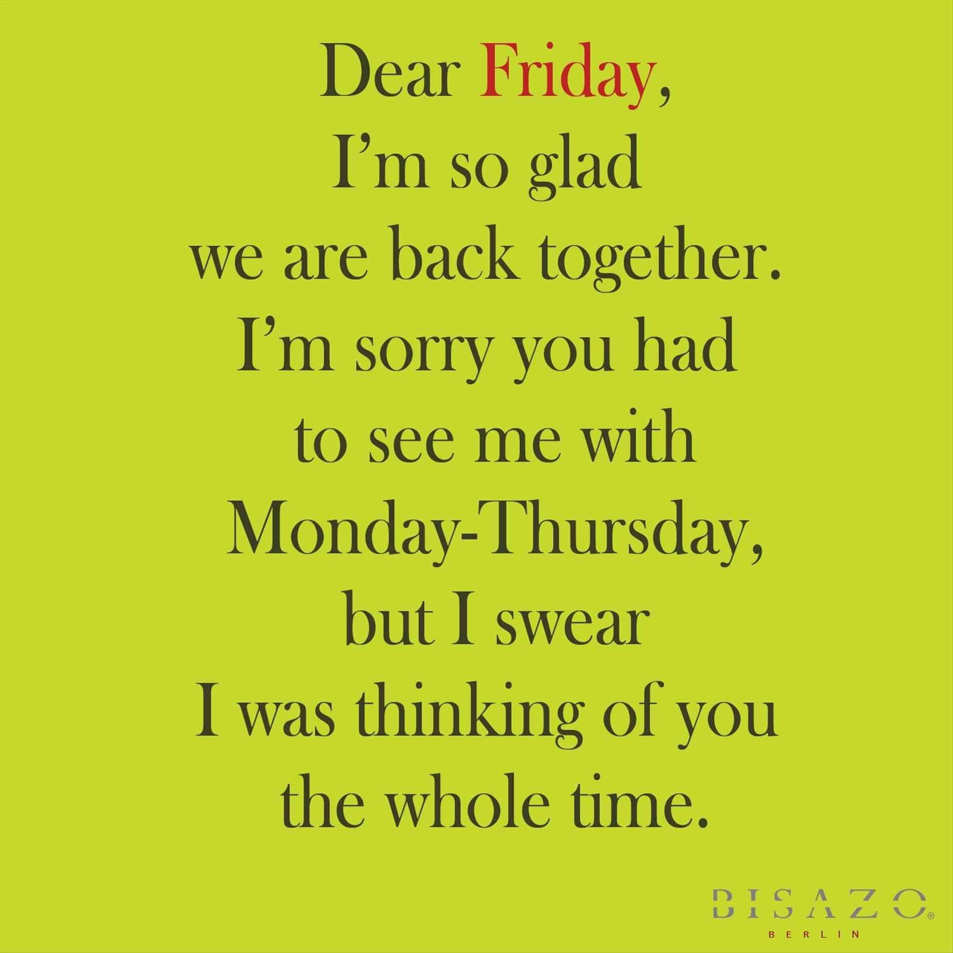 Inspirational Quotes For Work Friday About Its Friday Quotes Friday Quotes Funny Friday Motivational Quotes