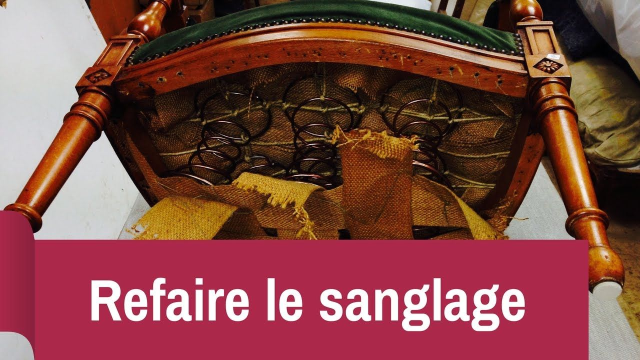 French Comment Refaire Un Sanglage Facilement Upholstered Chairs Upholstery Diy