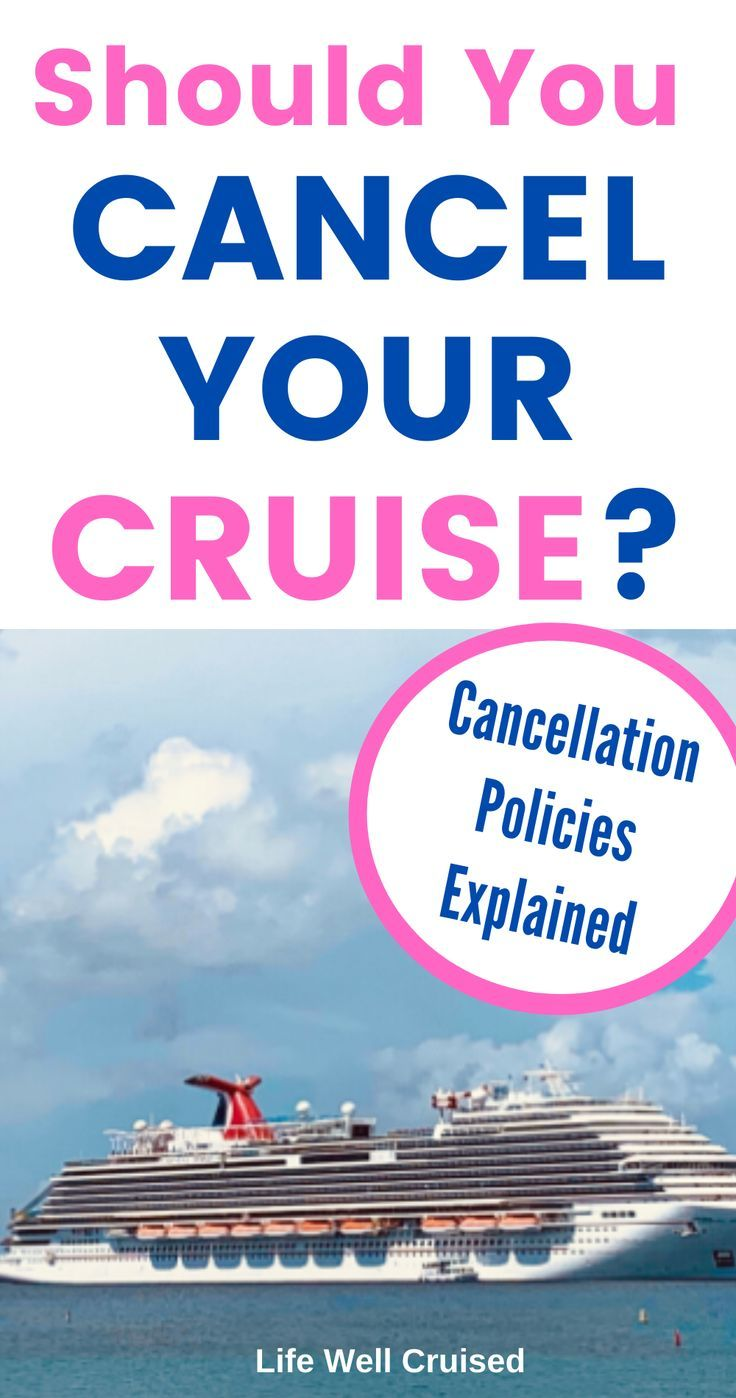 Should You Cancel Your Cruise? Cancellation policies