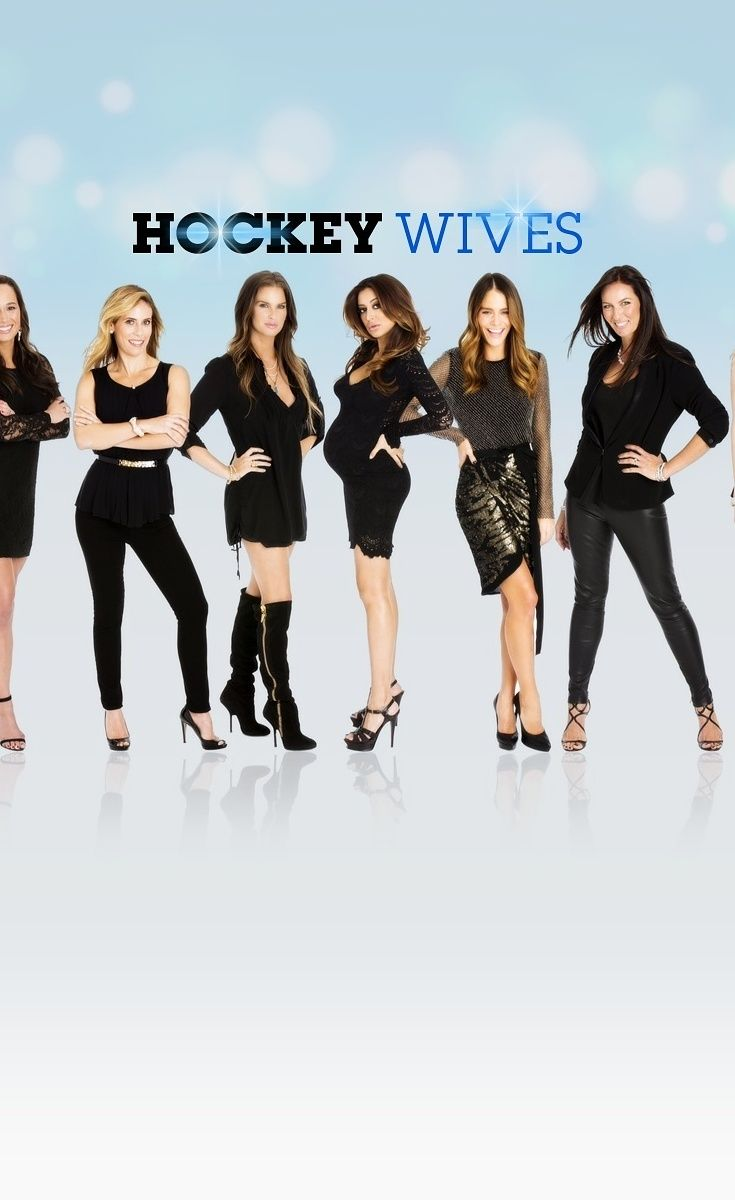Hockey Wives Is What Happens When Real Housewives Meets Canadian Television Hockey Wife Hockey Hockey Wives Nhl