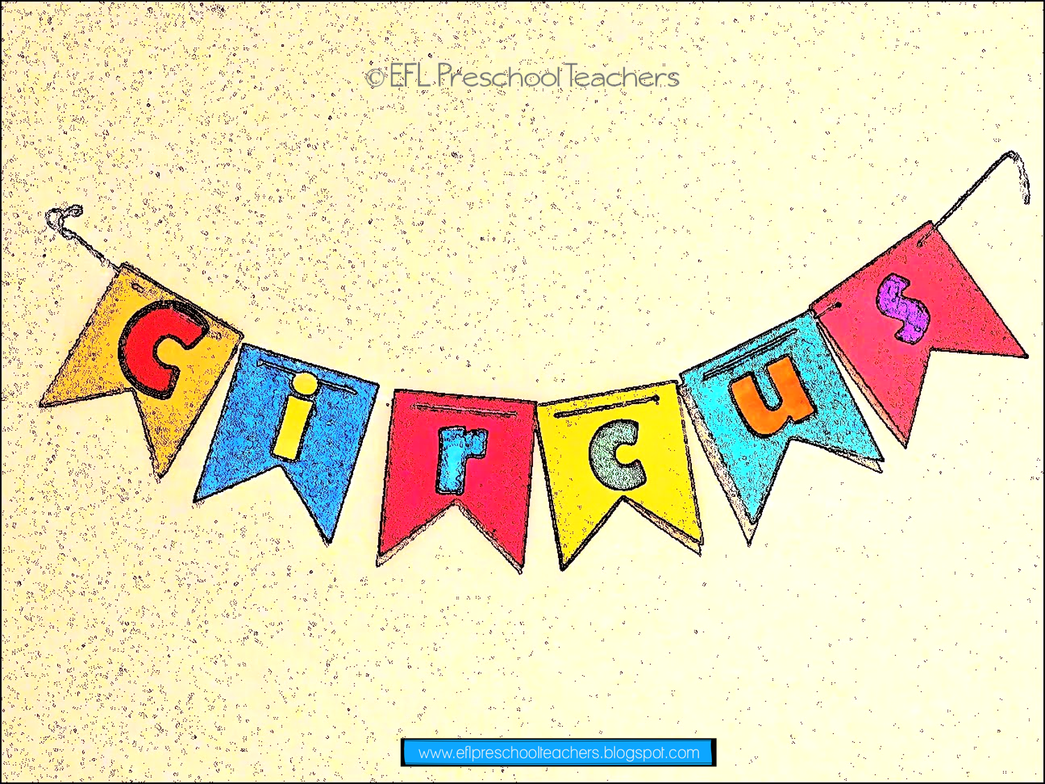 Esl Circus Banner That Is Easy To Make In Groups And Hang