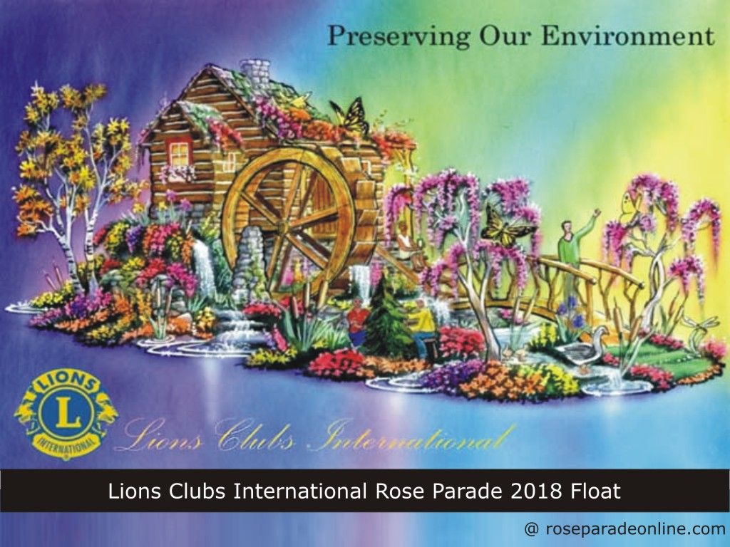 Lions Clubs International Rose Parade 2018 Float | Rose Parade