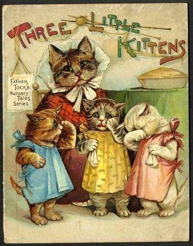 The Three Little Kittens Cat Art Vintage Children S Books Cats Illustration