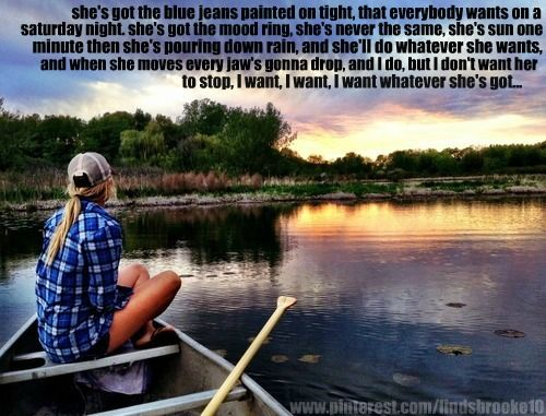 """""""Whatever She's Got"""" -David Nail. Could listen to this all day and not get tired of it."""
