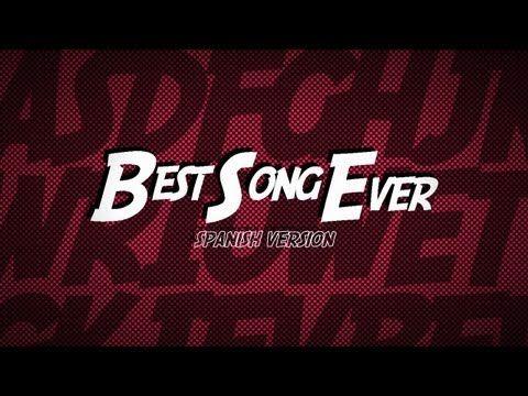 Best Song Ever Spanish Version Kevin Karla La Banda Lyric