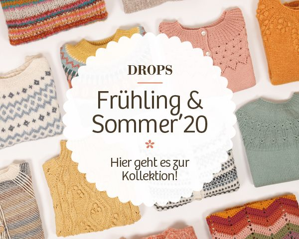 Photo of DROPS Frühling & Sommer 2020 ~ DROPS Design