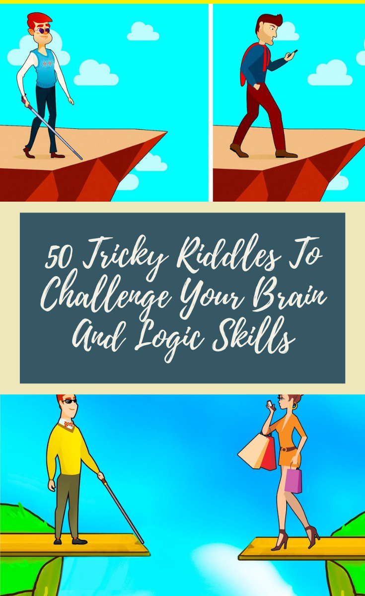 50 Tricky Riddles To Challenge Your Brain And Logic Skills