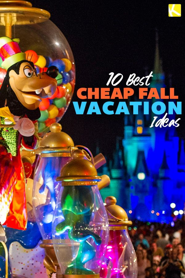 10 Best Cheap Fall Vacation Ideas For 2019