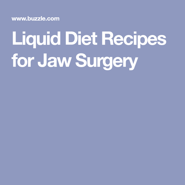 Pureed Food Recipes Jaw Surgery