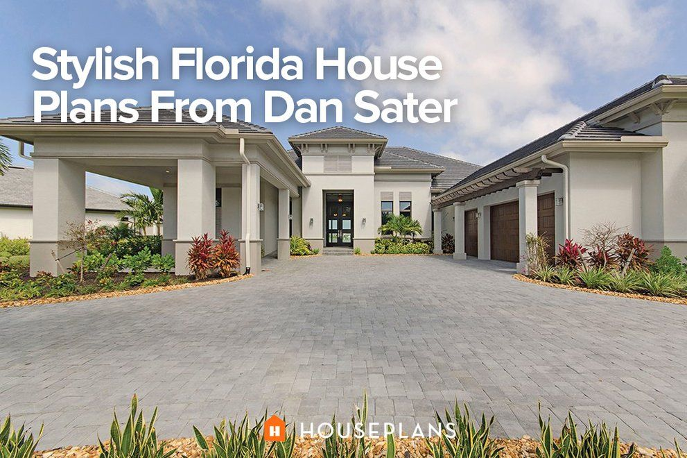 Stylish Florida House Plans From Dan Sater Florida House Plans Mediterranean House Plans House Plans