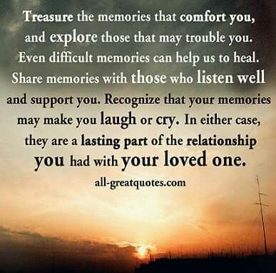 Good Memories · Grieve QuotesMemorial QuotesGrief LossBereavement CaregiverVernonSmoothiesAffirmationsEncouragement