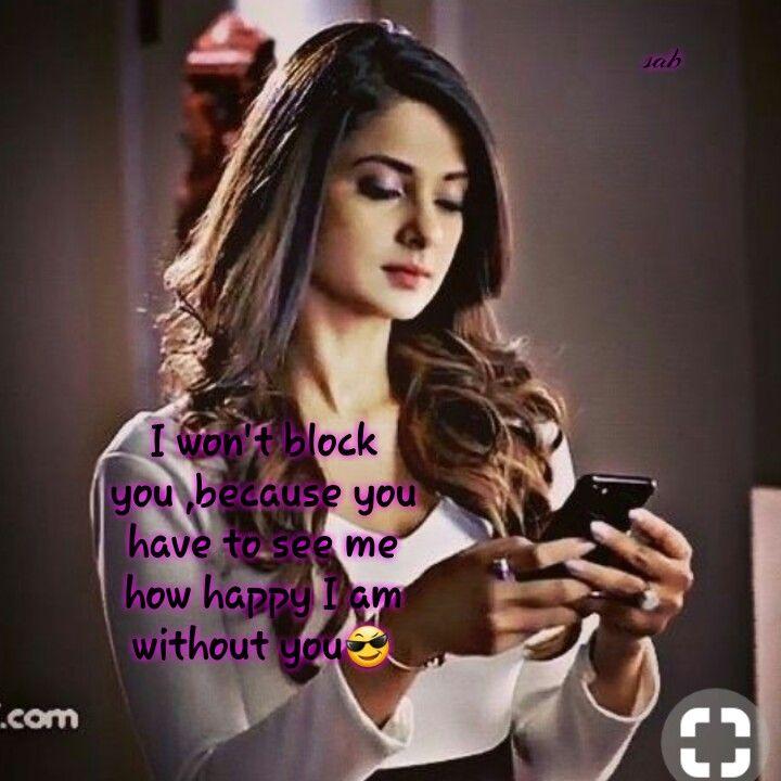 Pin By Syed Wajda Tabassum On Beyhad Girly Attitude Quotes Girly Quotes Maya Quotes