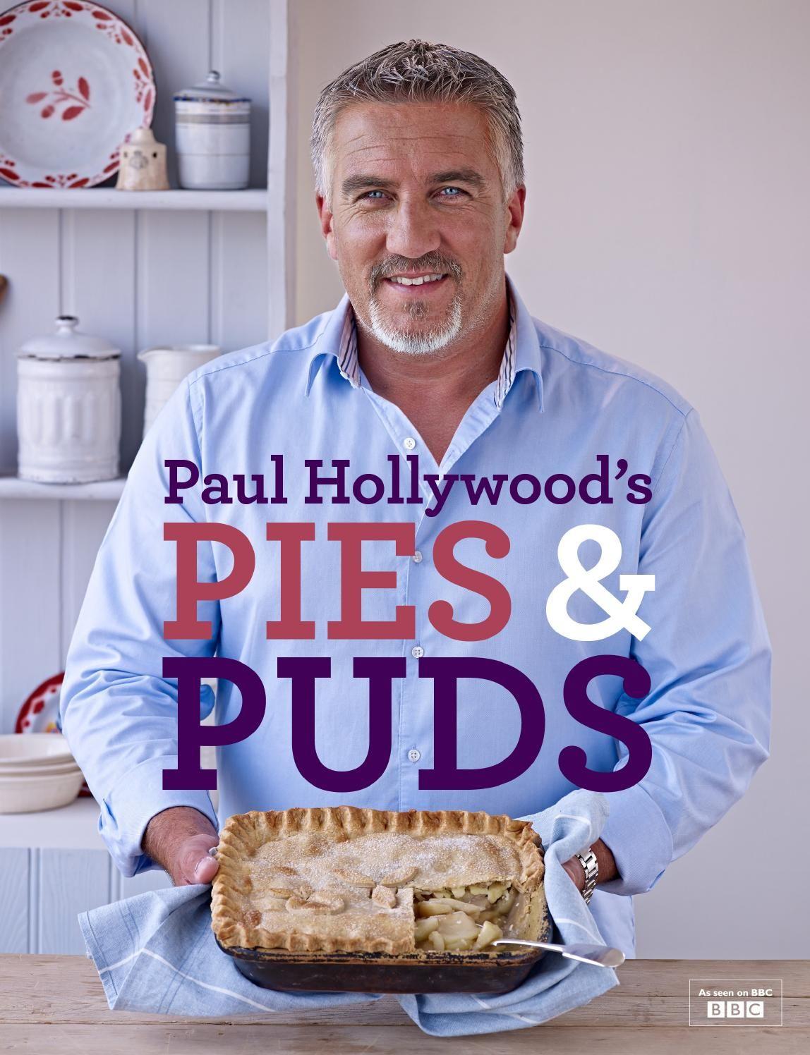 Paul hollywoods pies puds tom kerridge paul hollywood and paul hollywoods pies puds cookery bookspie forumfinder Choice Image
