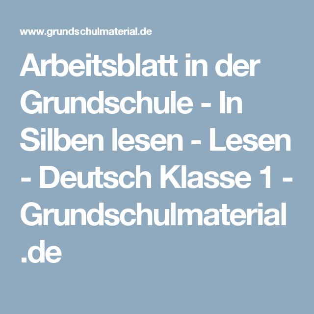 Arbeitsblatt in der Grundschule - In Silben lesen - Lesen - Deutsch ...