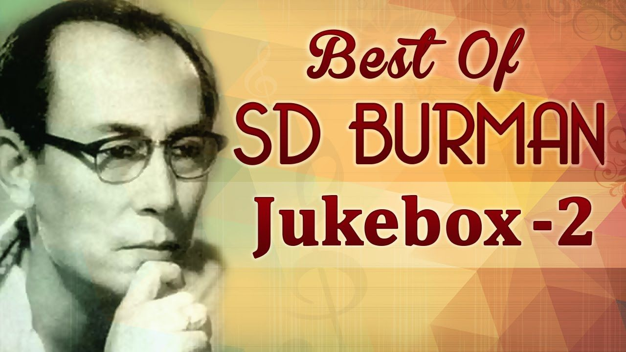Best Of S D Burman Hits - JukeBox 2 - Top 10 Sachin Dev Burman Songs