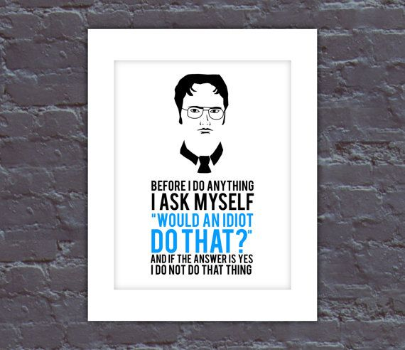 The Office Poster Dwight Quote Poster The Office TV Show Poster
