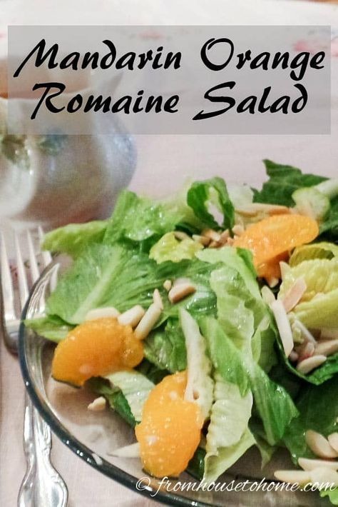 Photo of Mandarin Orange Romaine Salad – Entertaining Diva Recipes @ From House To Home