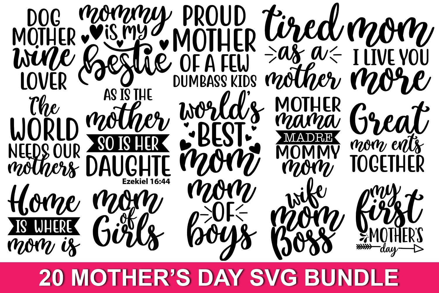 20 Mother's Day Quotes SVG Bundle (Graphic) by svgbundle