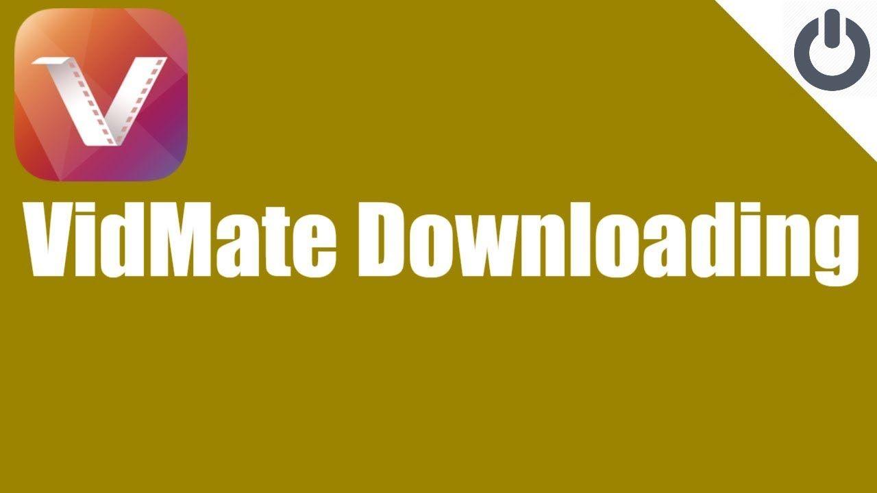 Vidmate Downloading - VidMate HD Video Downloader & Live TV | Switch