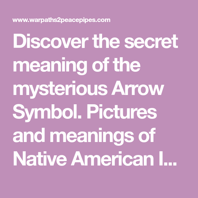 Discover The Secret Meaning Of The Mysterious Arrow Symbol Pictures