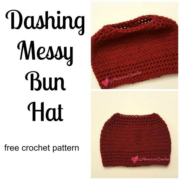 Dashing Messy Bun Hat ~ Free Crochet Pattern | Hats - Crochet ...