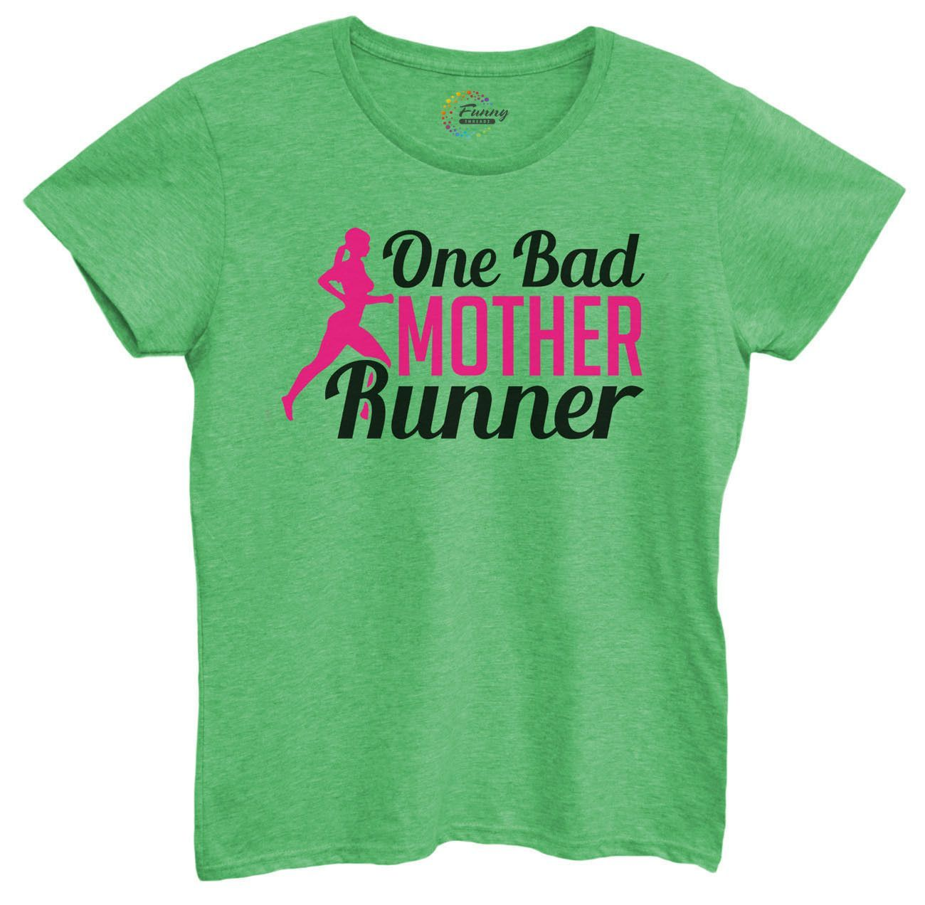 Womens One Bad Mother Runner Tshirt