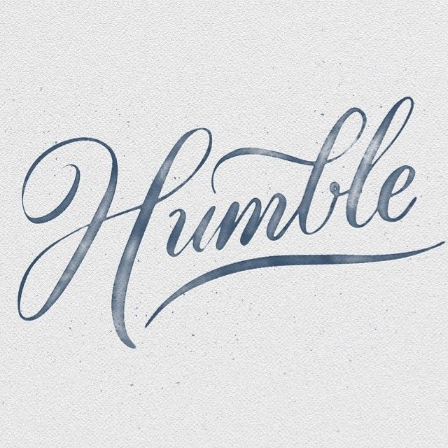 Humble Word: Stay Humble, Typography And Calligraphy