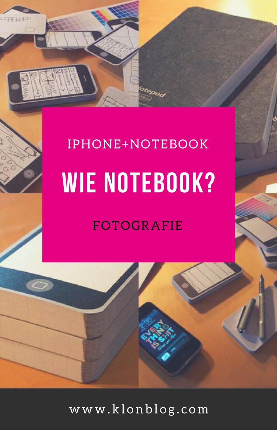 iPhone + Notebook = Notepod Eigentlich gedacht für