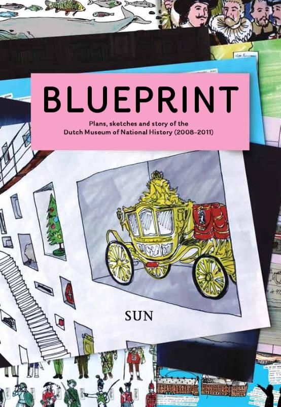 Blueprint A guidebook to build your own history museum in the 21st - fresh blueprint education books