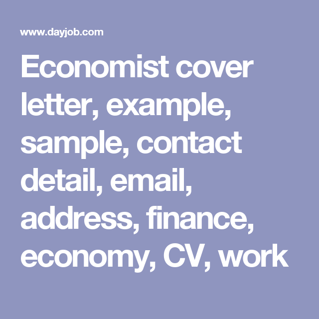 An Economist Cover Letter That Highlights A Job Applicants Ability To  Analyse Financial Data.