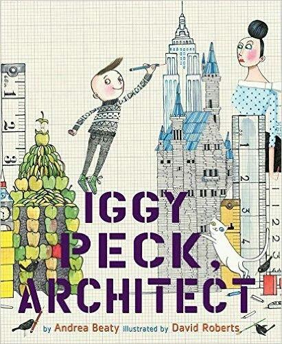 Iggy Peck Architect - books for boys