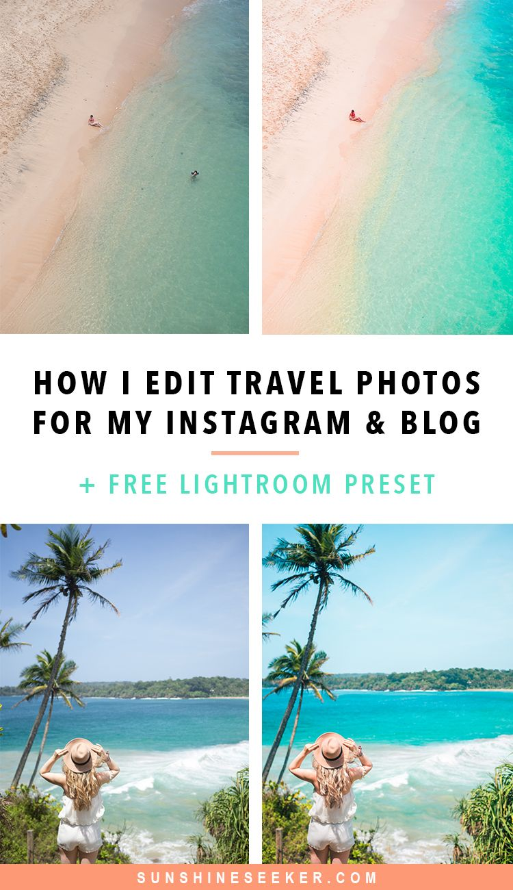 How I edit my travel photos + free Lightroom preset ...