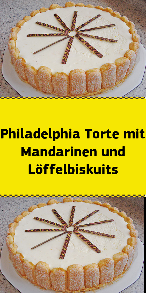 Philadelphia Torte Mit Mandarinen Und Loffelbiskuits Mit Bildern Philadelphia Torte Kuchen Und Torten Philadelphia Torte Ohne Backen