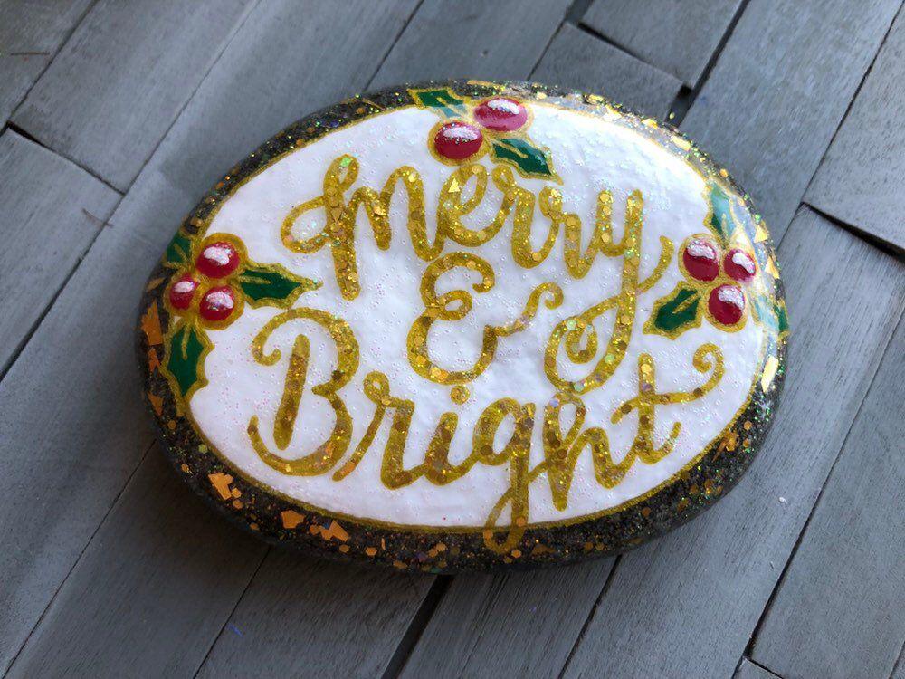 Merry Bright Rock Christmas Rocks Glitter Rocks Painted Rocks By Craftyowlmamadesigns On Etsy Https Www Etsy Christmas Rock Christmas Crafts Handmade