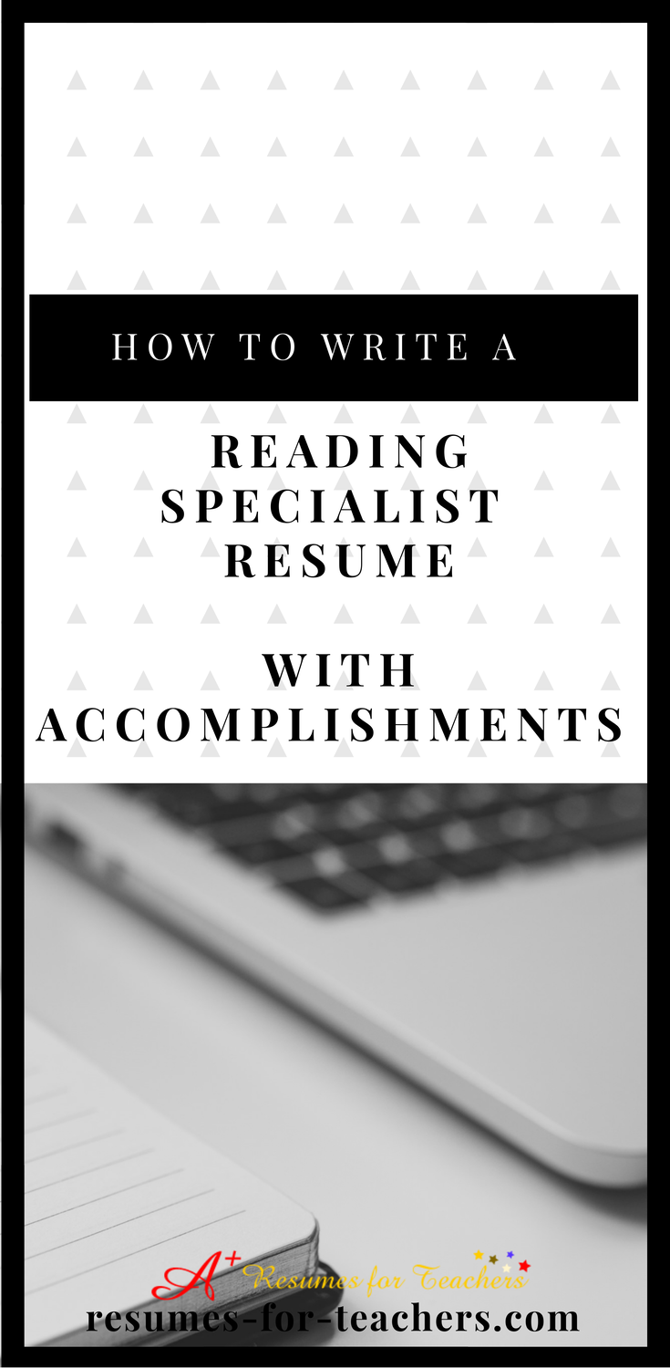 How to Write a Reading Specialist Resume Using Accomplishments - Reading specialist, Reading specialist classroom, Literacy specialist, Resume skills, Teacher resume, Teaching jobs - When writing your reading specialist resume it's important to include accomplishments that showcase your skills and experience in reading, literacy, and teaching