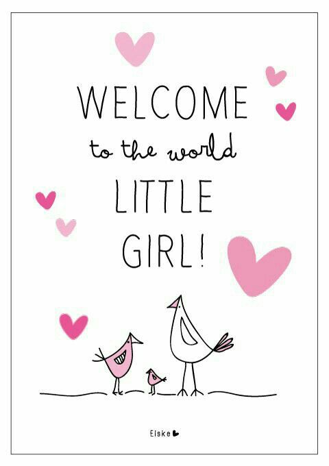 Welcome To The World Little Girl Births Pinterest